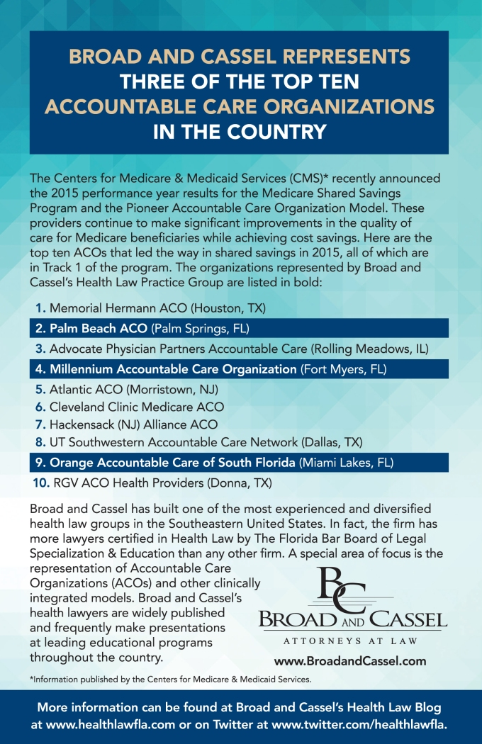 Broad And Cassel Represents Three Of The Top Ten Acos In The Country Broad And Cassel Health Law Blog